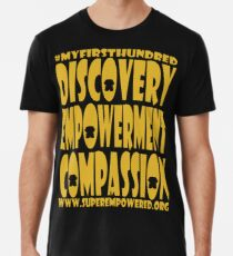 SuperEmpowered: Discovery Empowerment Compassion Premium T-Shirt