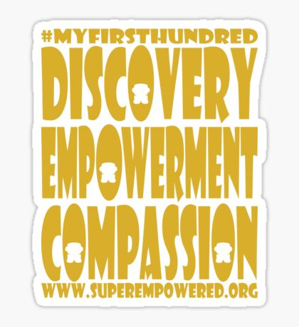 SuperEmpowered: Discovery Empowerment Compassion Sticker