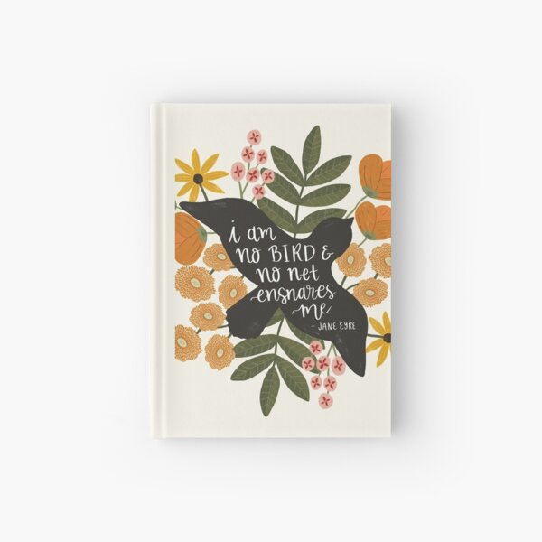I Am No Bird Jane Eyre Quote Hardcover Journal