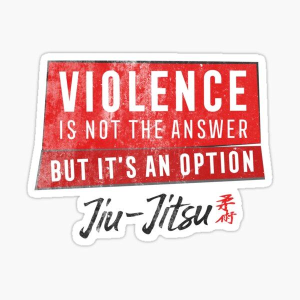 Jiu Jitsu Violence Not The Answer Dark Jujitsu BJJ Gift Dark Sticker