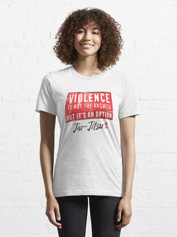 Alternate view of Jiu Jitsu Violence Not The Answer Dark Jujitsu BJJ Gift Dark Essential T-Shirt
