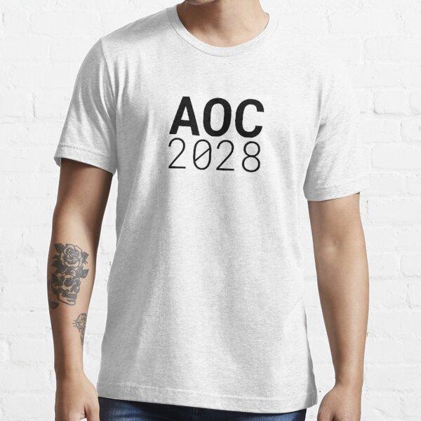 AOC 2028 - Get ready for Alexandria Ocasio-Cortez's future presidential run! Essential T-Shirt