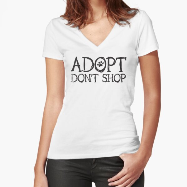 Adopt Don't Shop Fun Paw Print Font Fitted V-Neck T-Shirt