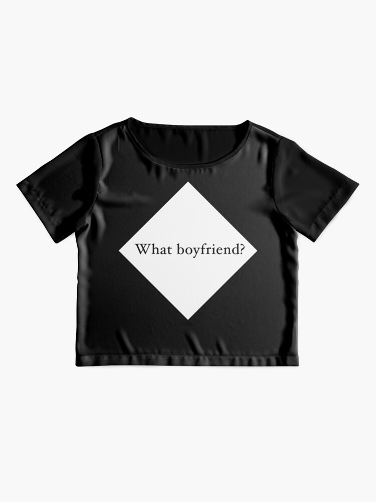 Alternate view of What Boyfriend Single (w) Chiffon Top