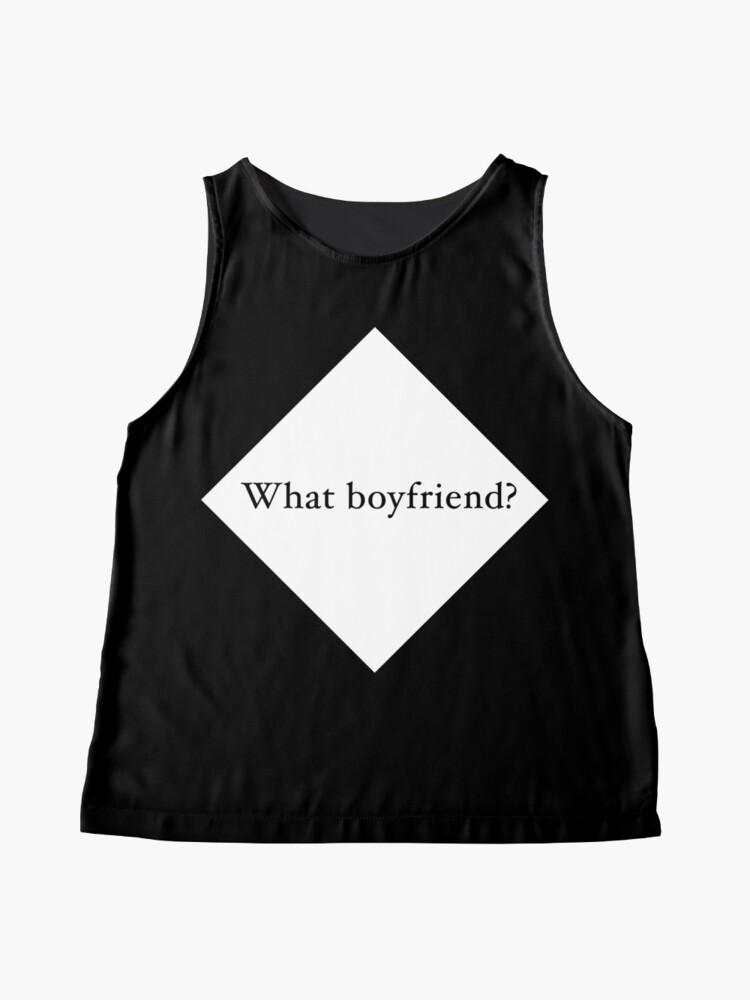 Alternate view of What Boyfriend Single (w) Sleeveless Top