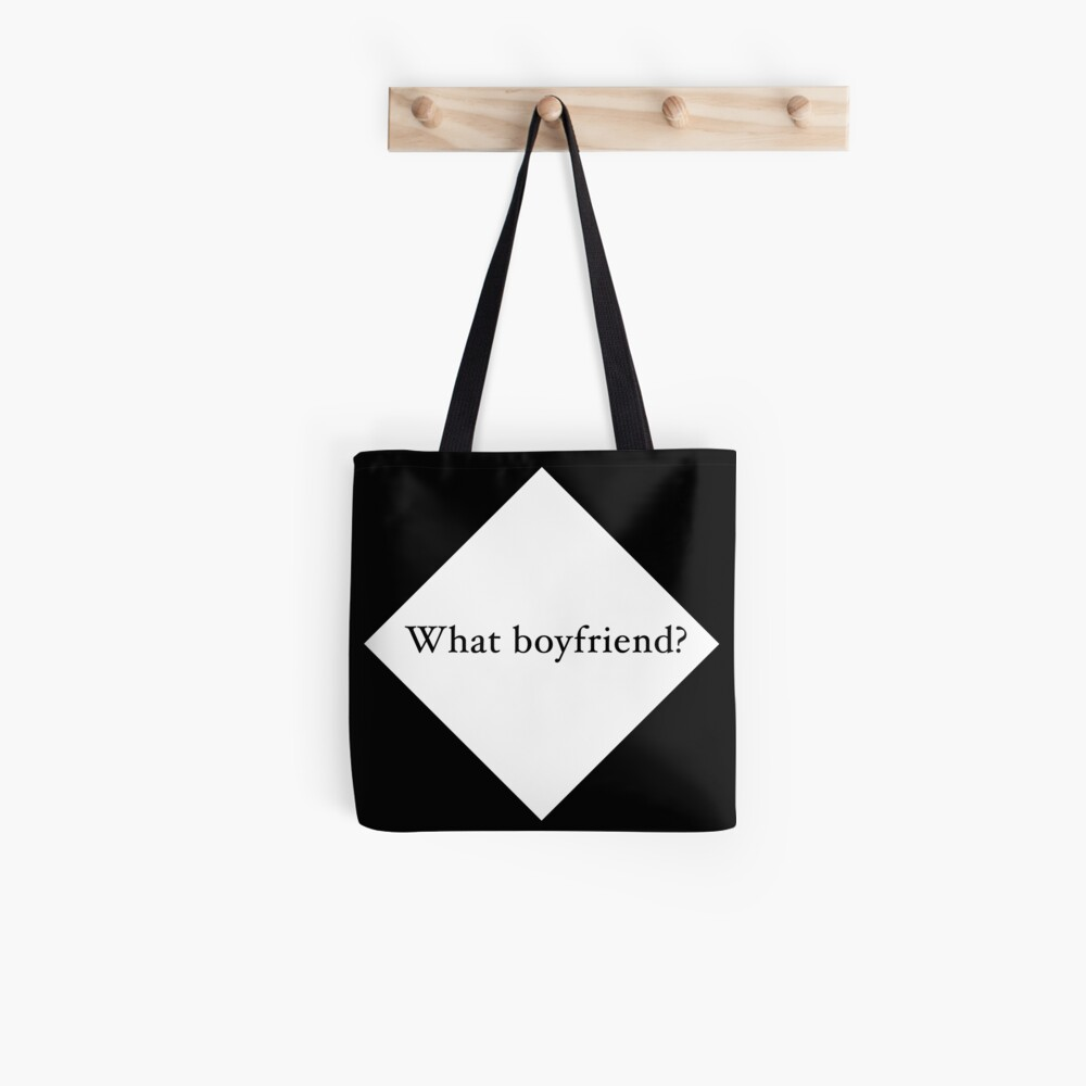 What Boyfriend Single (w) Tote Bag