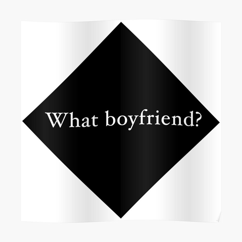 What Boyfriend Single (b) Poster