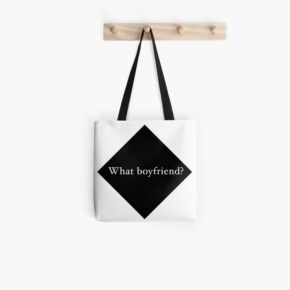 What Boyfriend Single (b) Tote Bag