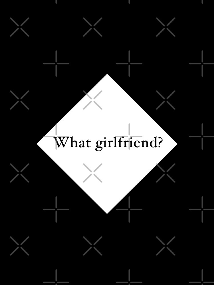 What Girlfriend Single (w) by Pentamoby