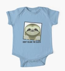 DON'T BLAME THE SLOTH One Piece - Short Sleeve