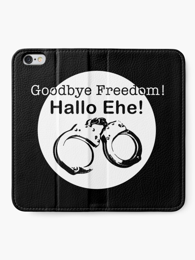 Alternate view of Goodbye Freedom Hello Marriage (w) iPhone Wallet