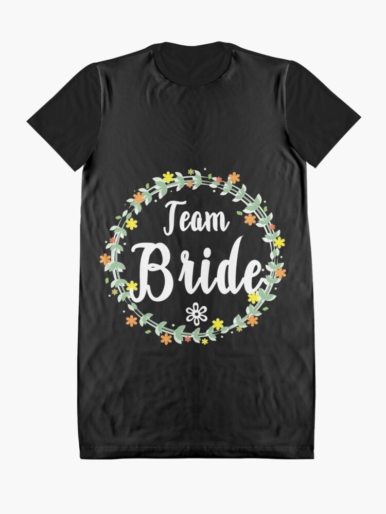 Alternate view of TEAM BRIDE V1 (w) Graphic T-Shirt Dress