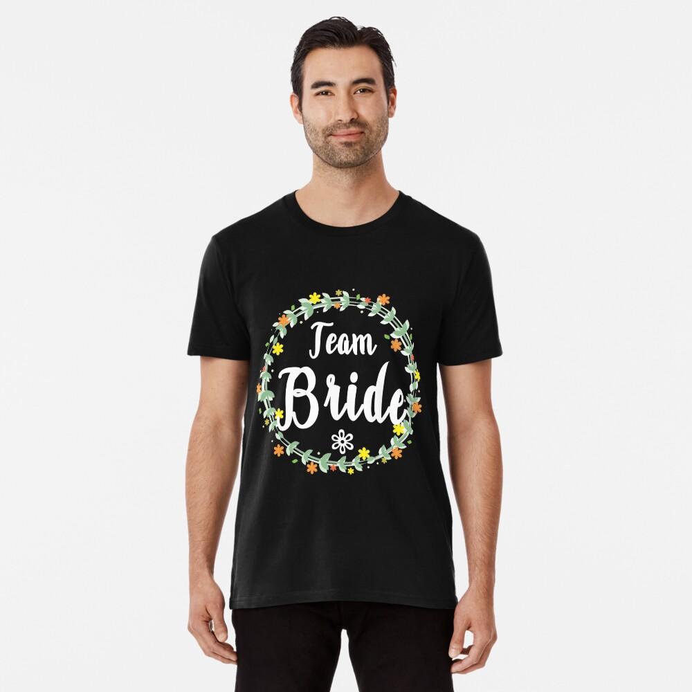 TEAM BRIDE V1 (w) Premium T-Shirt