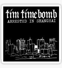 Arrested In Shanghai Sticker