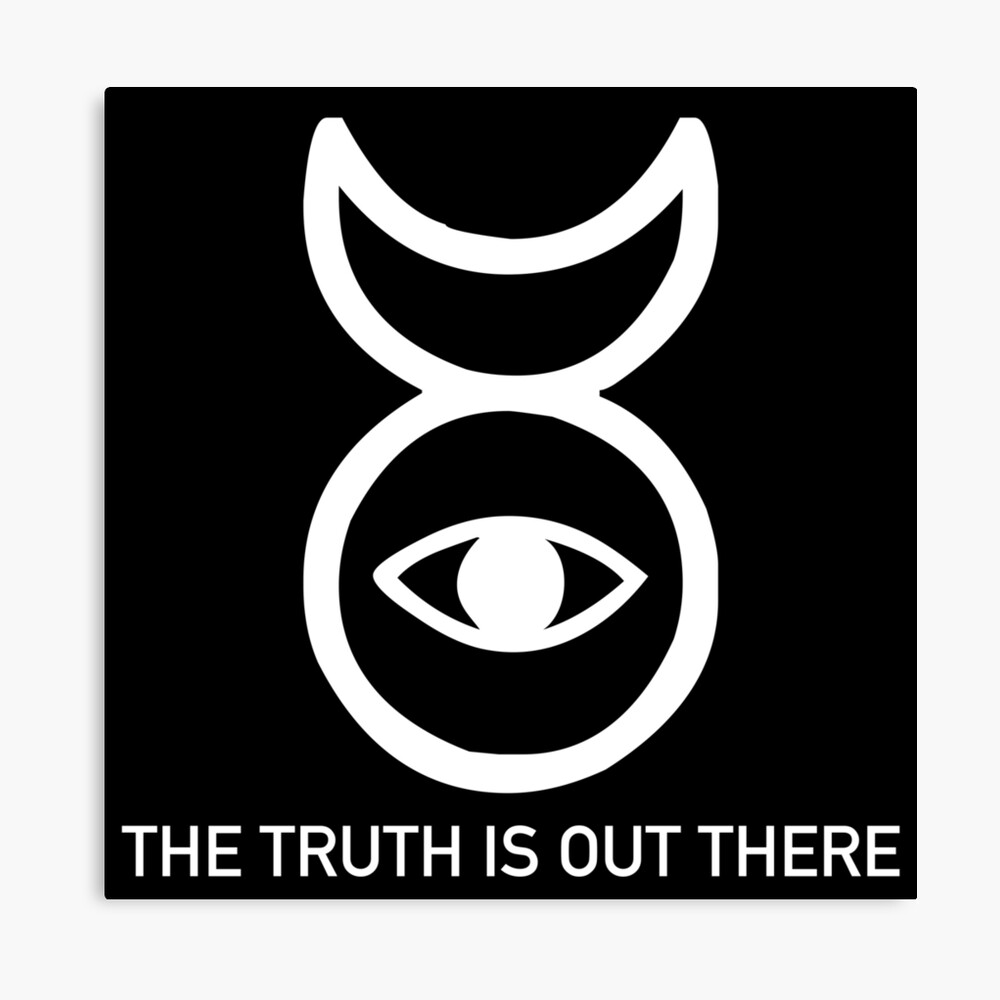 THE TRUTH IS OUT THERE (w) Canvas Print