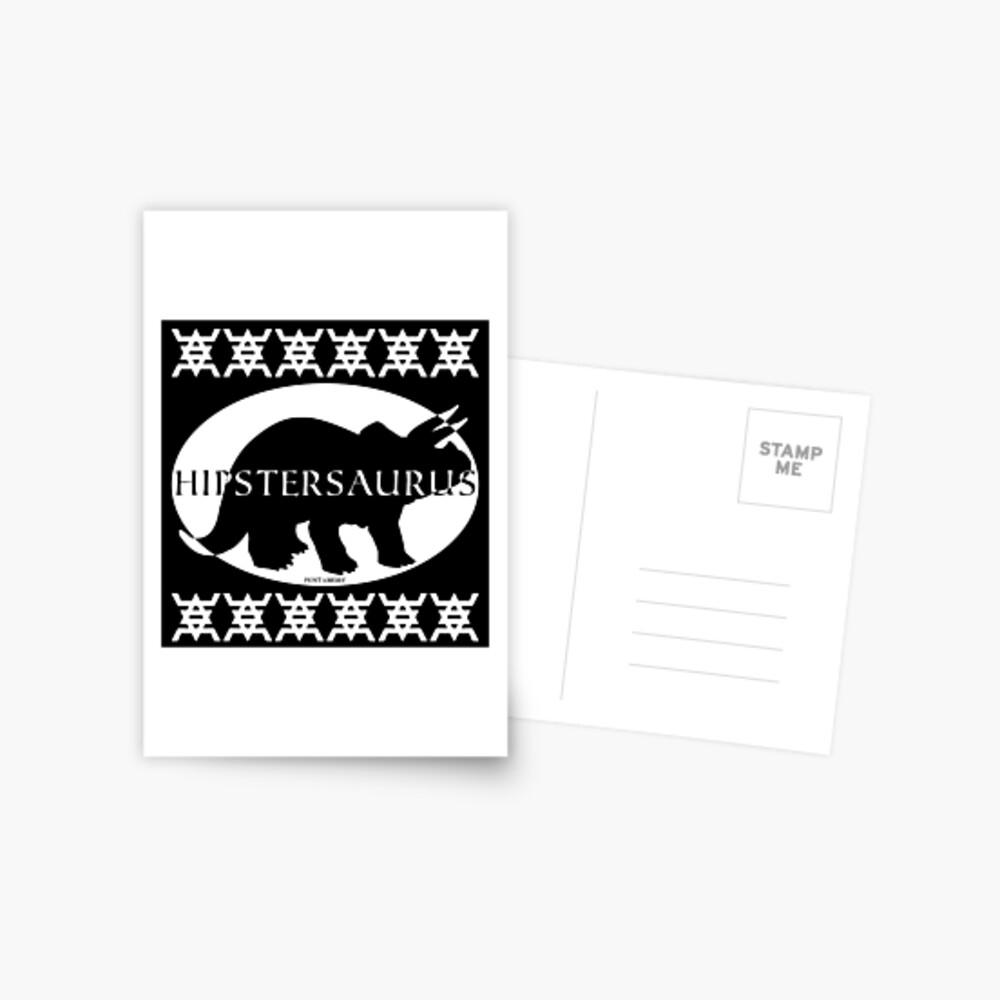 HIPSTERSAURUS (w) Postcard