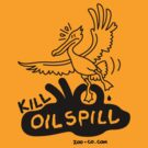 Kill Oil Spill by Zoo-co