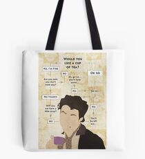 Would you not have a cup of tea? Tote Bag