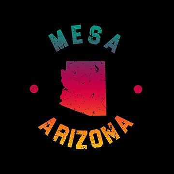 Mesa Arizona Souvenirs AZ by fuller-factory