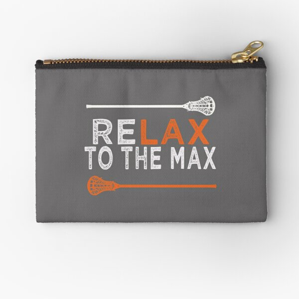 Awesome Lacrosse & LAX gift for Men & Women Relax to the Max lacrosse Zipper Pouch