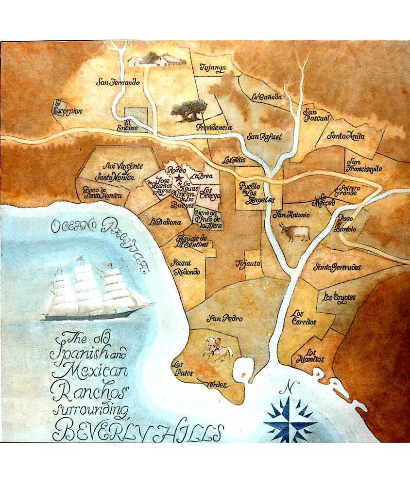 The Old Spanish/Mexican Ranchos Surrounding Beverly Hills by Victor DeLor