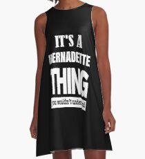 A BERNADETTE Thing You Wouldn't Understand A-Line Dress
