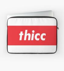 Thicc Words Millennials Use Someone with curves Laptop Sleeve