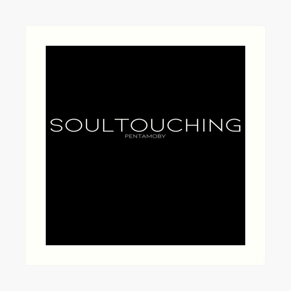 SOULTOUCHING (w) Art Print