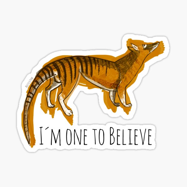 Cree en Thylacine # 1 Pegatina