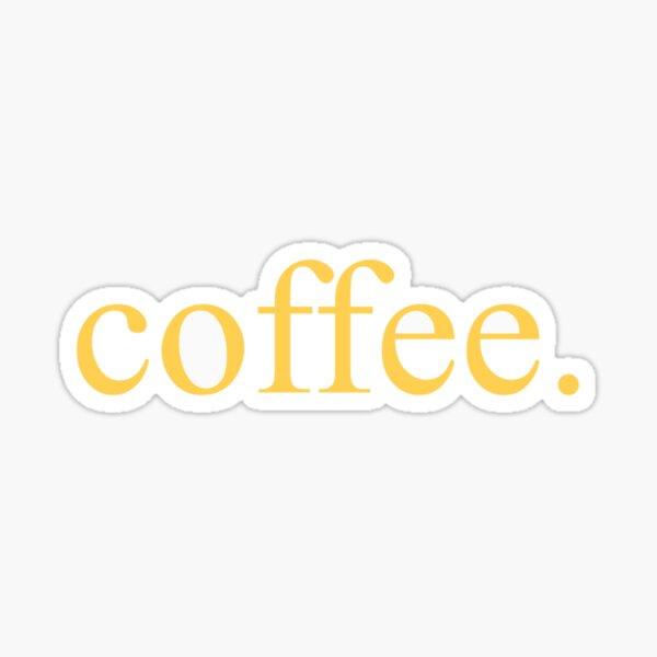 Coffee. Sticker