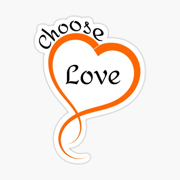 Choose Love Heart Logo Design  Sticker