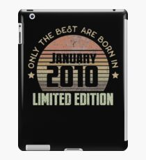 Only The Best Are Born In January 2010 Born In January 2010 iPad-Hülle & Skin