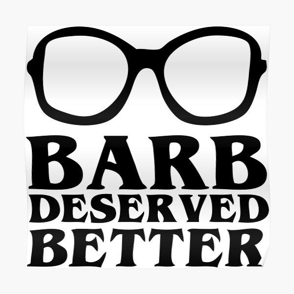 Barb Deserved Better Poster