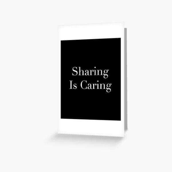 Sharing Is Caring Cuckolding print Greeting Card
