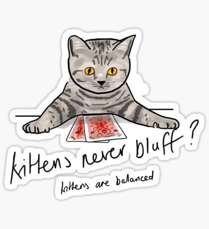 Bluffing Poker Kitten  Sticker