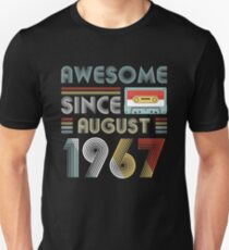 Funny Retro Vintage Awesome Since August 1967 52nd Birthday Unisex T-Shirt