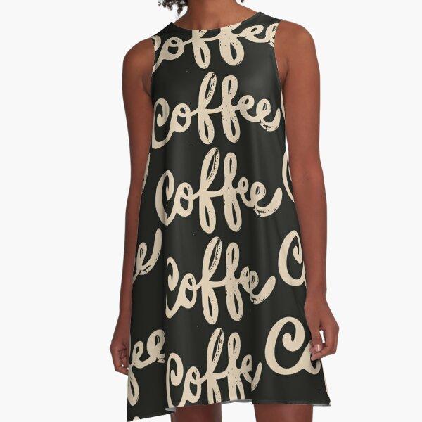 Coffee Coffee Coffee A-Line Dress