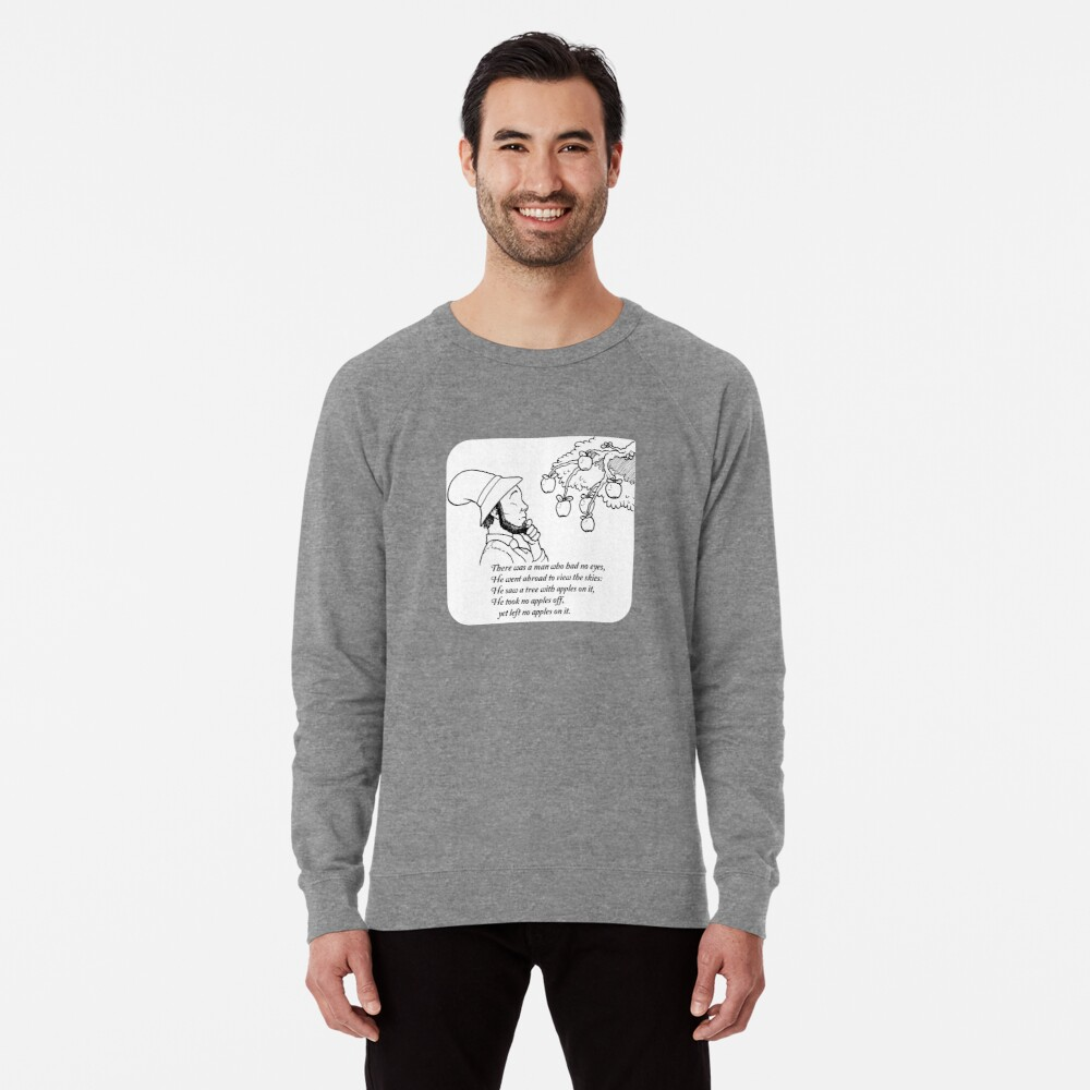 There was a Man with No Eyes... Lightweight Sweatshirt