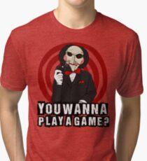 Billy - You wanna play a game? Tri-blend T-Shirt