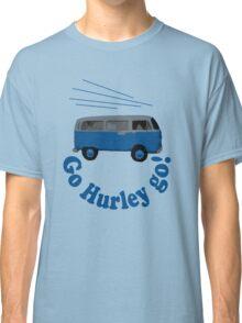 Go Hurley Go! Classic T-Shirt