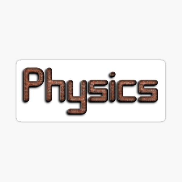 #Physics Sticker