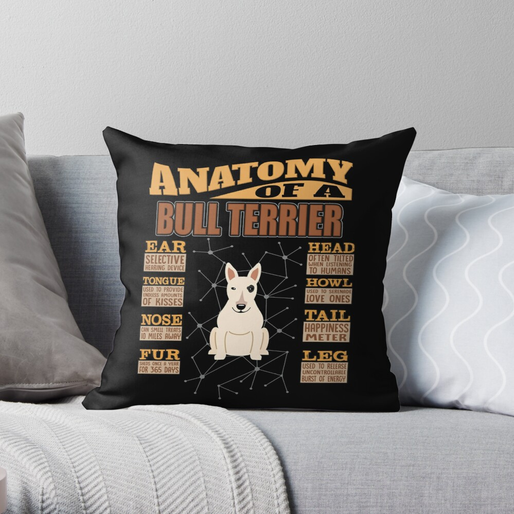 Anatomy Of A Bull Terrier - Funny Bull Terrier Design Throw Pillow