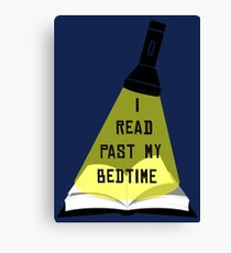 I Read Past My Bedtime Canvas Print