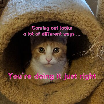Coming Out Kitty says ... (fuschia text) by ThinkAgainTC