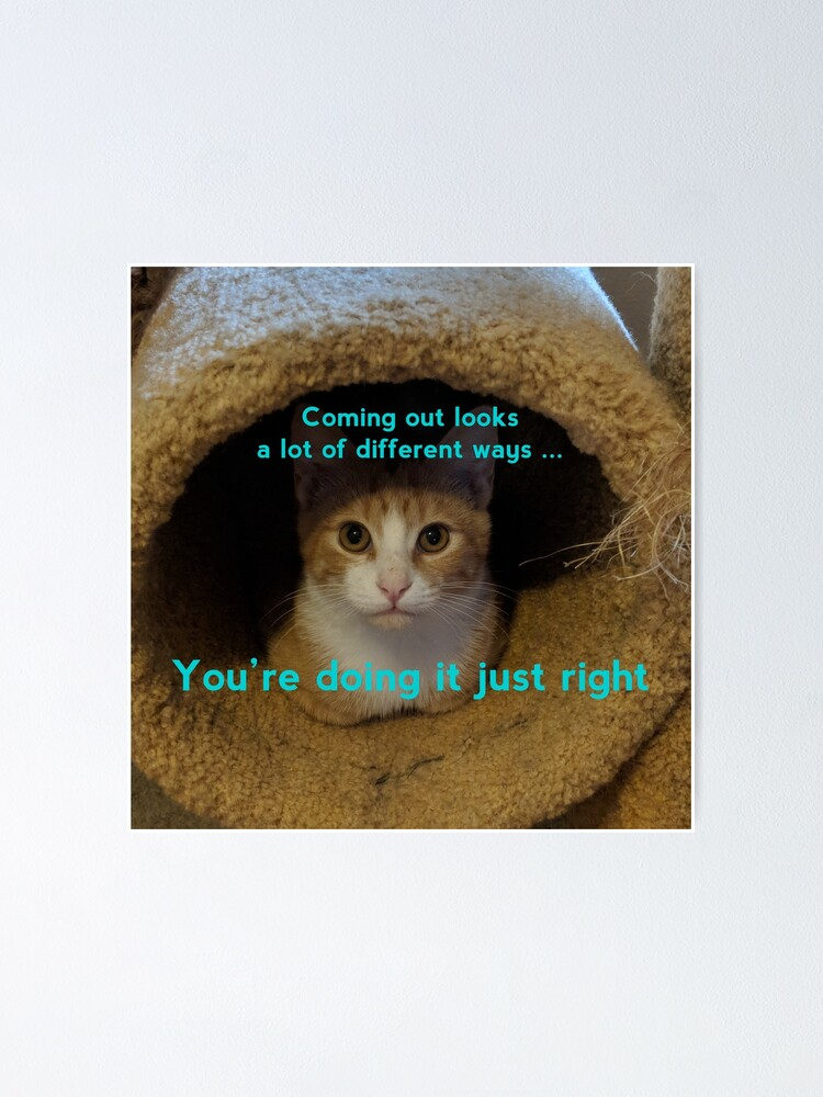 Alternate view of Coming Out Kitty says ... (turquoise text) Poster