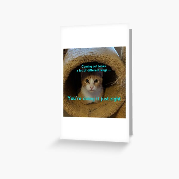 Coming Out Kitty says ... (turquoise text) Greeting Card