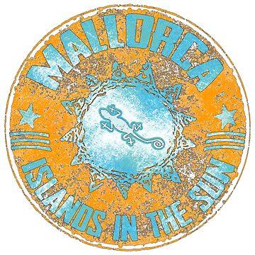 Mallorca / Illes Baleares - islands in the sun. Das Shirt für Balearen Liebhaber!  von Periartwork