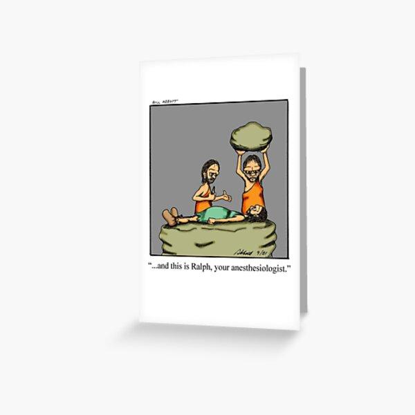 Funny Medical Caveman Anesthesiologist Cartoon Art Greeting Card