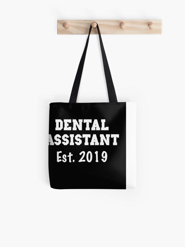 Dental Assistant Gifts - Dental Assistant Shirts - Dental Assistant Graduation Gift 2019 Tote Bag
