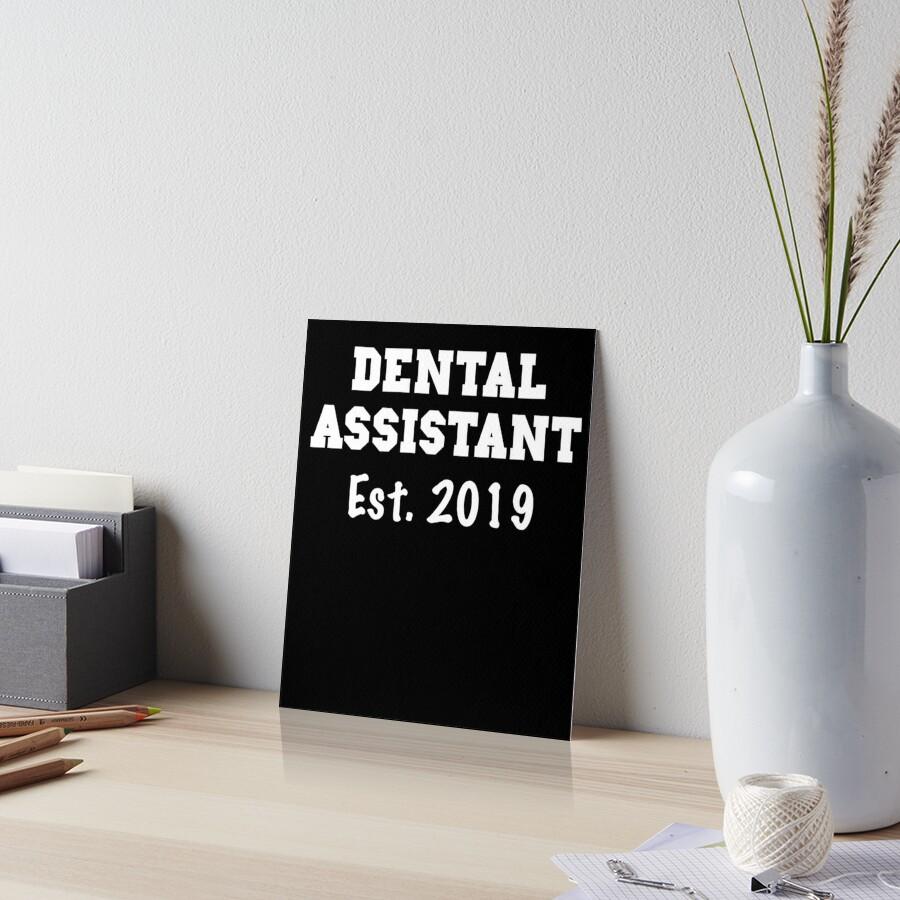 Dental Assistant Gifts - Dental Assistant Shirts - Dental Assistant Graduation Gift 2019